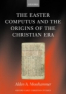 Обложка книги  - Easter Computus and the Origins of the Christian Era