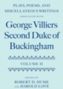 Обложка книги  - Plays, Poems, and Miscellaneous Writings associated with George Villiers, Second Duke of Buckingham: Volume II