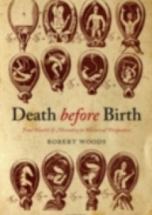 Обложка книги  - Death before Birth: Fetal Health and Mortality in Historical Perspective