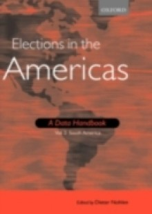 Обложка книги  - Elections in the Americas: A Data Handbook: Volume 2 South America