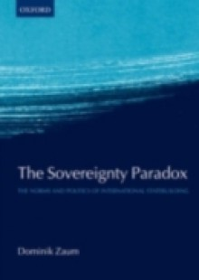 Обложка книги  - Sovereignty Paradox: The Norms and Politics of International Statebuilding