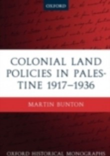 Обложка книги  - Colonial Land Policies in Palestine 1917-1936