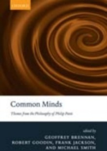 Обложка книги  - Common Minds: Themes from the Philosophy of Philip Pettit