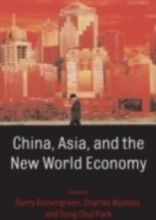 Обложка книги  - China, Asia, and the New World Economy