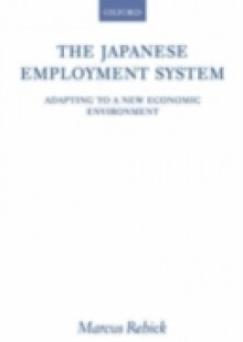 Обложка книги  - Japanese Employment System: Adapting to a New Economic Environment