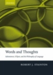 Обложка книги  - Words and Thoughts: Subsentences, Ellipsis, and the Philosophy of Language