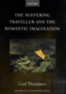 Обложка книги  - Suffering Traveller and the Romantic Imagination