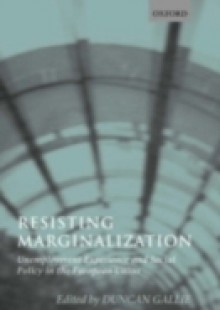 Обложка книги  - Resisting Marginalization: Unemployment Experience and Social Policy in the European Union