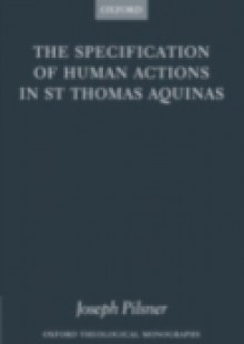 Обложка книги  - Specification of Human Actions in St Thomas Aquinas