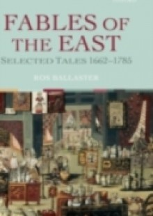 Обложка книги  - Fables of the East: Selected Tales 1662-1785