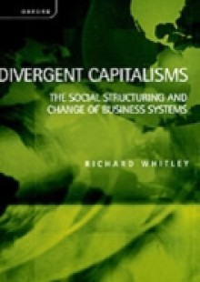 Обложка книги  - Divergent Capitalisms: The Social Structuring and Change of Business Systems