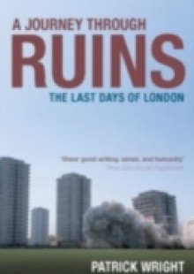 Обложка книги  - Journey Through Ruins: The Last Days of London
