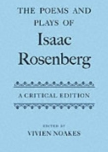 Обложка книги  - Poems and Plays of Isaac Rosenberg: A Critical Edition