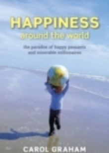 Обложка книги  - Happiness Around the World: The paradox of happy peasants and miserable millionaires