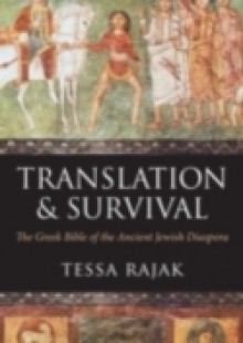 Обложка книги  - Translation and Survival: The Greek Bible of the Ancient Jewish Diaspora