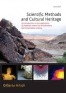Обложка книги  - Scientific Methods and Cultural Heritage: An introduction to the application of materials science to archaeometry and conservation science