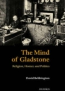 Обложка книги  - Mind of Gladstone: Religion, Homer, and Politics