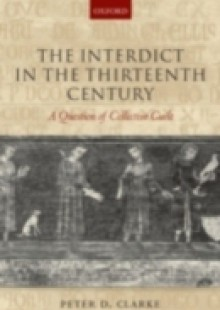 Обложка книги  - Interdict in the Thirteenth Century: A Question of Collective Guilt