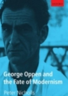 Обложка книги  - George Oppen and the Fate of Modernism