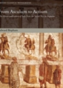 Обложка книги  - From Asculum to Actium: The Municipalization of Italy from the Social War to Augustus