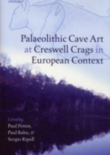 Обложка книги  - Palaeolithic Cave Art at Creswell Crags in European Context