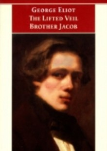 Обложка книги  - Lifted Veil, and Brother Jacob