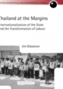 Обложка книги  - Thailand at the Margins: Internationalization of the State and the Transformation of Labour