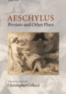 Обложка книги  - Aeschylus: Persians and Other Plays