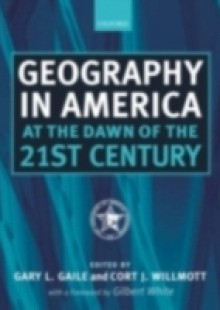 Обложка книги  - Geography in America at the Dawn of the 21st Century