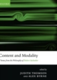 Обложка книги  - Content and Modality: Themes from the Philosophy of Robert Stalnaker
