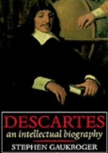 Обложка книги  - Descartes: An Intellectual Biography