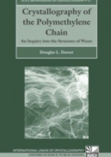 Обложка книги  - Crystallography of the Polymethylene Chain: An Inquiry into the Structure of Waxes