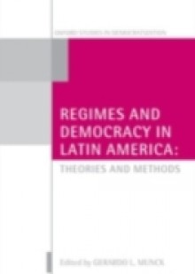 Обложка книги  - Regimes and Democracy in Latin America: Theories and Methods
