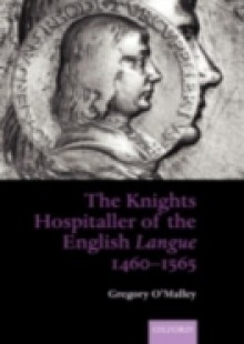 Обложка книги  - Knights Hospitaller of the English Langue 1460-1565