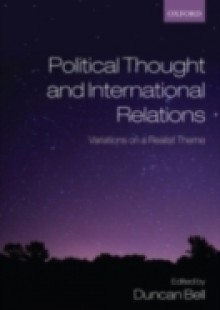 Обложка книги  - Political Thought and International Relations: Variations on a Realist Theme