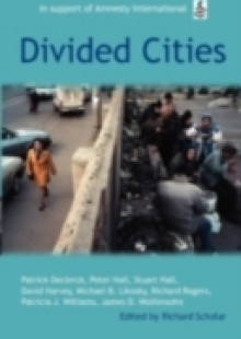Обложка книги  - Divided Cities: The Oxford Amnesty Lectures 2003