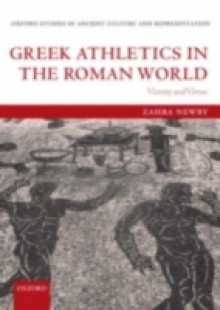 Обложка книги  - Greek Athletics in the Roman World: Victory and Virtue