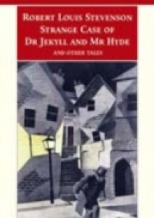 Обложка книги  - Strange Case of Dr Jekyll and Mr Hyde and Other Tales