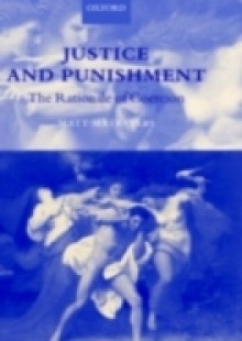 Обложка книги  - Justice and Punishment: The Rationale of Coercion