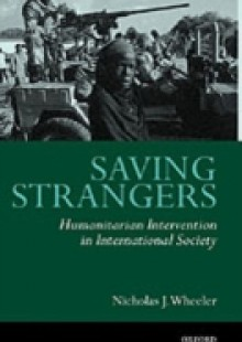 Обложка книги  - Saving Strangers: Humanitarian Intervention in International Society