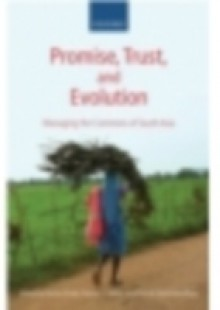 Обложка книги  - Promise, Trust and Evolution: Managing the Commons of South Asia