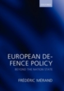 Обложка книги  - European Defence Policy: Beyond the Nation State