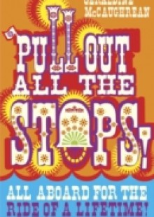 Обложка книги  - Pull Out All the Stops