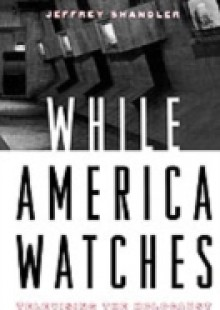 Обложка книги  - While America Watches:Televising the Holocaust
