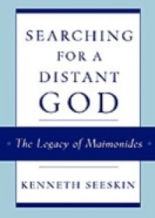 Обложка книги  - Searching for a Distant God: The Legacy of Maimonides