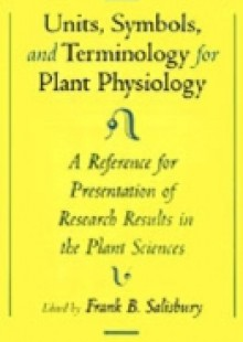 Обложка книги  - Units, Symbols, and Terminology for Plant Physiology: A Reference for Presentation of Research Results in the Plant Sciences