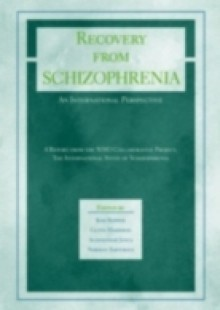 Обложка книги  - Recovery from Schizophrenia: An International Perspective: A Report from the WHO Collaborative Project, the International Study of Schizophrenia