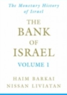 Обложка книги  - Bank of Israel: Volume 1: A Monetary History