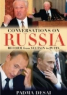 Обложка книги  - Conversations on Russia: Reform from Yeltsin to Putin