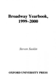 Обложка книги  - Broadway Yearbook, 1999-2000: A Relevant and Irreverent Record